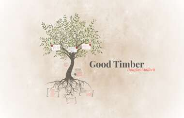 Good Timber by