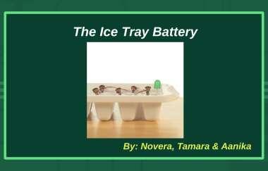 The Ice Tray Battery By Novera Tahsin